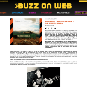 Buzz on web – Tio manuel : rencontre pour « the seventh road »