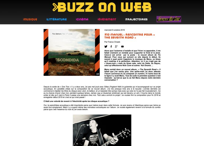 Buzz on web – Tio manuel : rencontre pour « the seventh road »